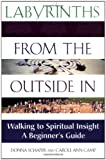 Schaper, Donna: Labyrinths from the Outside in: Walking to Spiritual Insight, a Beginner&#39;s Guide