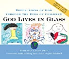 God Lives in Glass : Reflections of God…