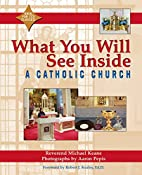 What You Will See Inside a Catholic Church…