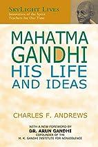 Mahatma Gandhi: His Life and Ideas (Skylight…