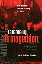Remembering Armageddon: Reflections on a…