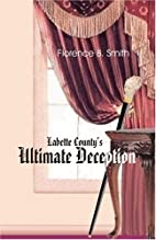 Labette County's Ultimate Deception by…