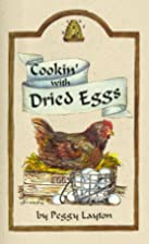 Cookin' With Dried Eggs (Cookin` With Home…