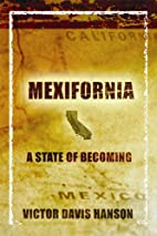 Mexifornia: A State of Becoming by Victor…