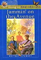 Jammin' on the Avenue : Going to New…