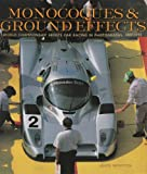 Wimpffen, Janos: Monocoques and Ground Effects: The World Manufacturers and Sports Car Championships in Photographs, 1982-1992