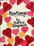 Stepanek, Mattie J. T.: Heartsongs