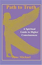 Path to Truth: A Spiritual Guide to Higher…
