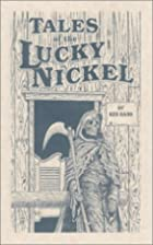 Tales of the Lucky Nickel Saloon, Second…