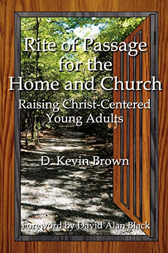 rite-of-passage-for-the-home-and-church-raising-christ-centered-young-adults