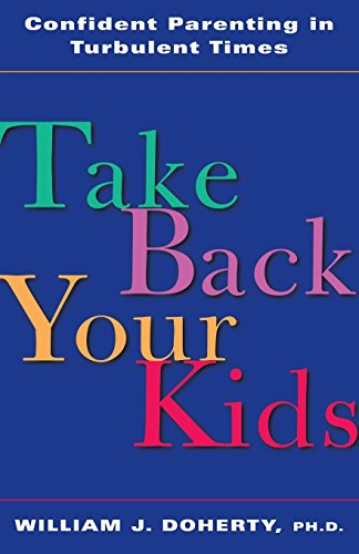 take-back-your-kids-confident-parenting-in-turbulent-times