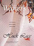 Van Der Hoogt, Madelyn: The Best of Weaver's: Huck Lace