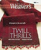 Twill Thrills: The Best of Weaver's…