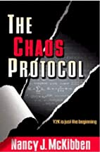 The Chaos Protocol by Nancy J. McKibben