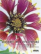 Desert Wild Flowers: A Guide for Identifying…