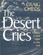 The Desert Cries: A Season of Flash Floods…