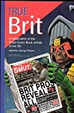 George Khoury: True Brit: Celebrating the Comic Book Artists of England