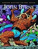 Eric Nolen-Weathington: Modern Masters, Vol. 7: John Byrne (Modern Masters (TwoMorrows Publishing))