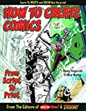 Danny Fingeroth: How To Create Comics, From Script To Print