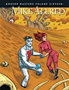 Modern Masters Volume 16: Mike Allred by…