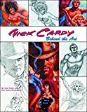 Eric Nolen-Weathington: Nick Cardy: Behind The Art