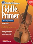 Fiddle Primer (Book & audio CD) by Jim…