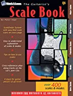The Guitarist's scale book : a complete…
