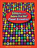 Not Available: Ripley&#39;s Believe It Or Not! Planet Eccentric!