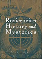 Rosicrucian History and Mysteries by…
