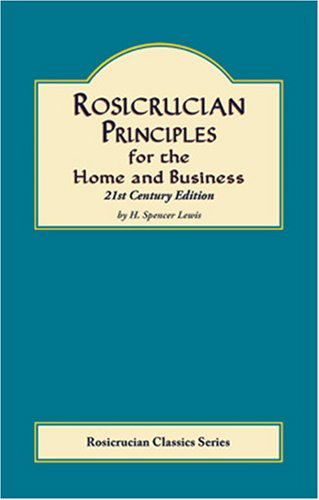 rosicrucian-principles-for-home-and-business