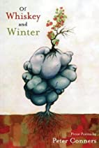 Of Whiskey and Winter by Peter Conners