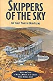Wheeler, William: Skippers of the Sky: The Early Years of Bush Flying