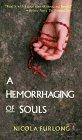 A Hemorrhaging of Souls by Nicola Furlong