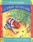 Suzuki, David: The Tree Suitcase