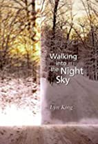 Walking into the Night Sky by Lyn King
