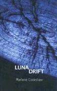 Lunar Drift by Marlene Cookshaw