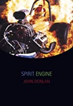 Spirit Engine by John Donlan