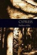 Cypress by Barbara Klar