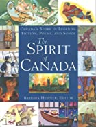 The Spirit of Canada by Barbara Hehner