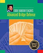 Eddie Kantar Teaches Advanced Bridge Defense…