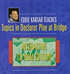 Topics in Declarer Play Bridge by Eddie…