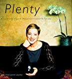 Laurita, Jaime: Plenty: A Collection of Sarah McLachlan's Favorite Recipes
