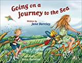 Barclay, Jane: Going on a Journey to the Sea