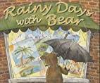 Rainy Days with Bear by Maureen Hull