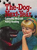 McGrath, Carmelita: The Dog-Next-Year