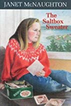 The Saltbox Sweater by Janet McNaughton