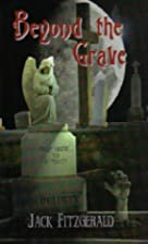 Beyond the Grave: From Crime to Eternity by…