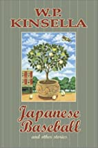 Japanese Baseball and Other Stories by W. P.…