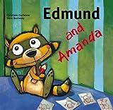 Duchesne, Christiane: Edmund and Amanda