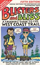 Blisters and Bliss: A Trekker's Guide to the…